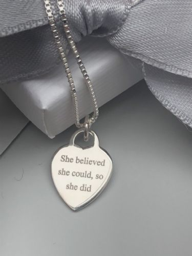 She believed she could, so she did ... engraved silver necklace gift - FREE ENGRAVING